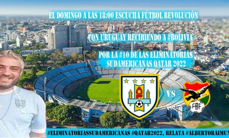 Photo of URUGUAY vs Bolivia #Eliminatorias #Qatar2022 por CIRIA (Domingo 05-09-20 18 hs)