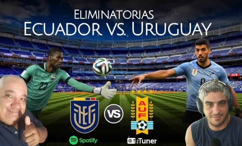 Photo of JUEVES 09/09/2021 A LAS 18 #URUGUAY – #Ecuador #Eliminatorias#Qatar2022 POR CIRIA Y LA RED